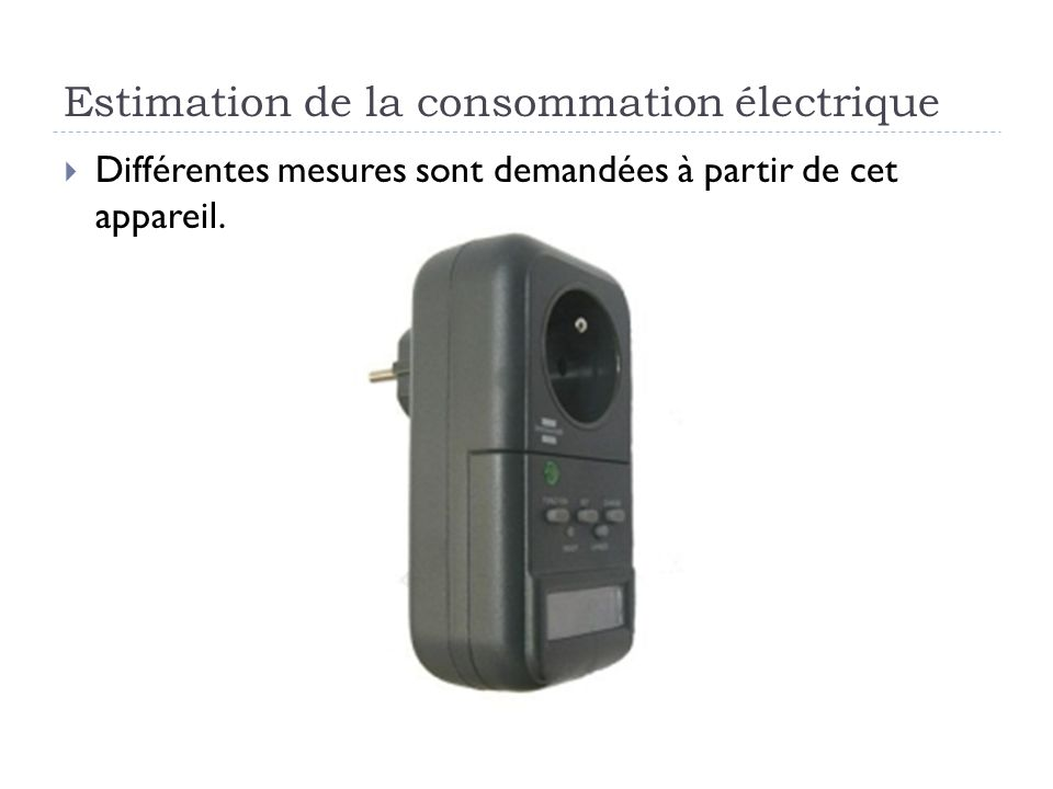 Estimation de la consommation électrique
