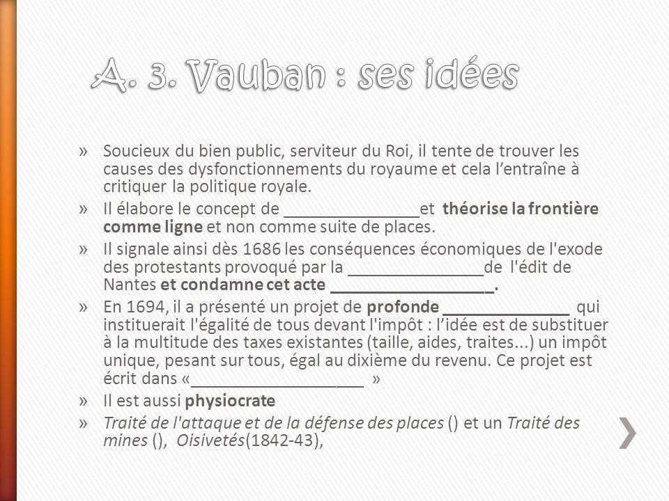 A. 3. Vauban : ses idées