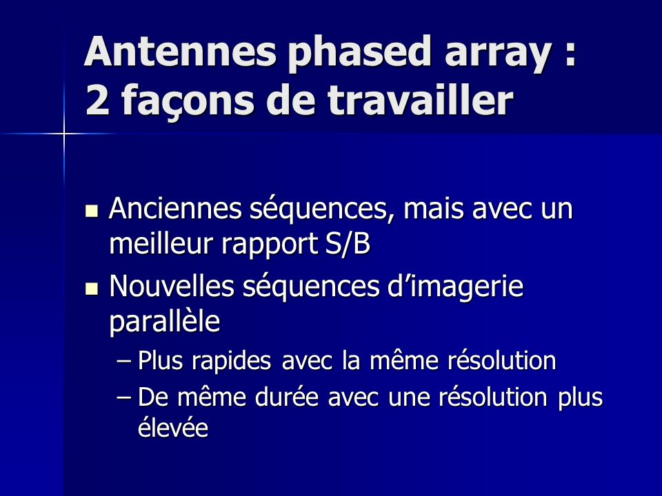 Antennes phased array : 2 façons de travailler