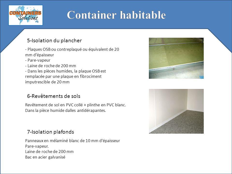 Container habitable 5-Isolation du plancher 6-Revêtements de sols