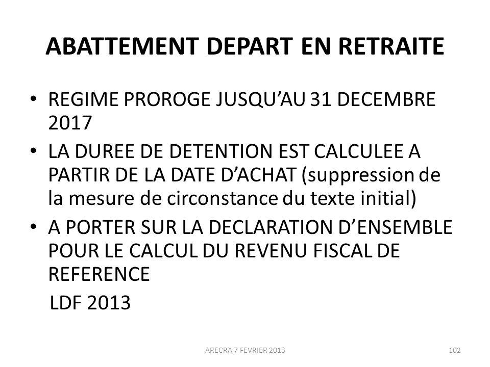 ABATTEMENT DEPART EN RETRAITE