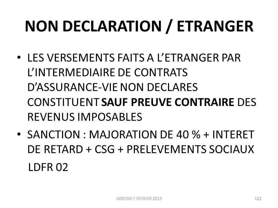 NON DECLARATION / ETRANGER