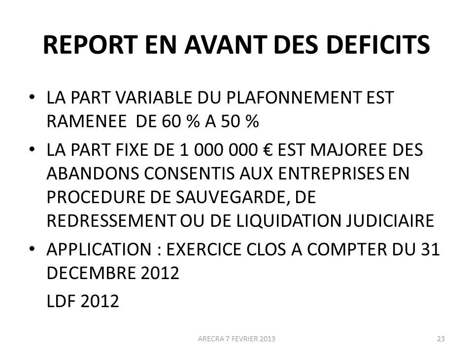 REPORT EN AVANT DES DEFICITS