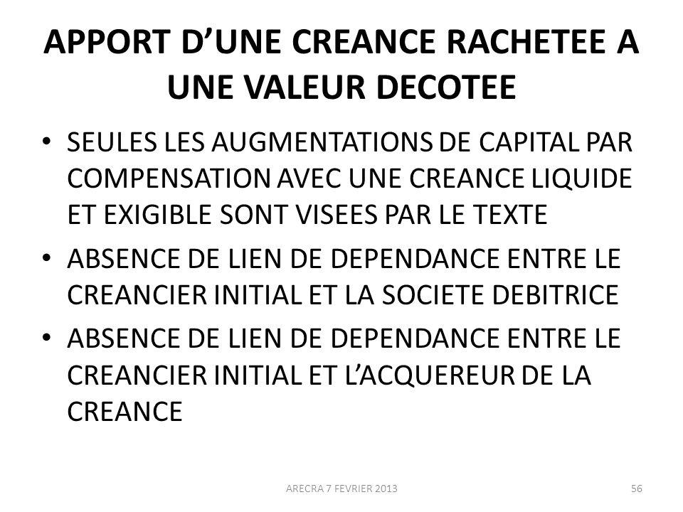 APPORT D'UNE CREANCE RACHETEE A UNE VALEUR DECOTEE