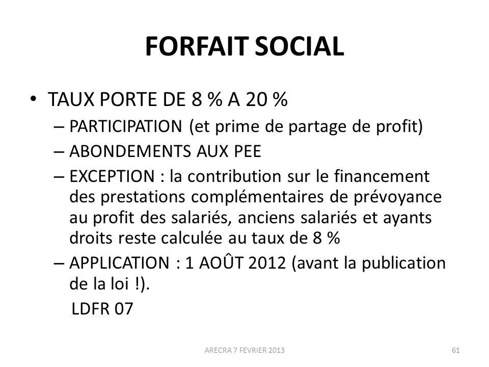FORFAIT SOCIAL TAUX PORTE DE 8 % A 20 %