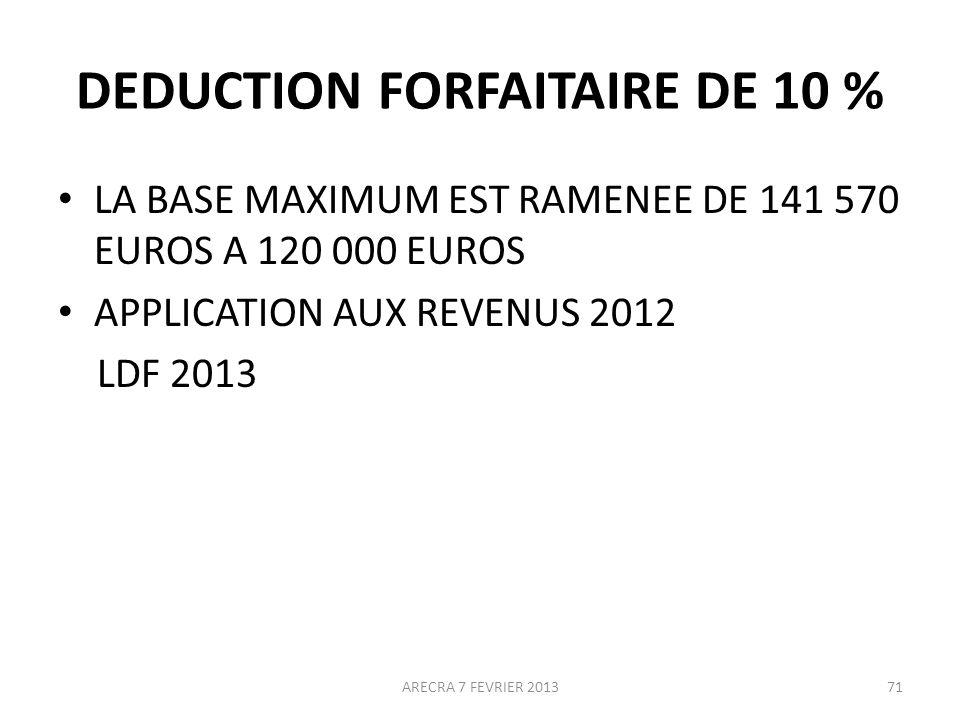 DEDUCTION FORFAITAIRE DE 10 %