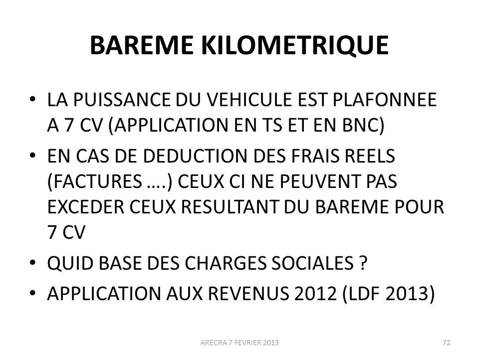 BAREME KILOMETRIQUE LA PUISSANCE DU VEHICULE EST PLAFONNEE A 7 CV (APPLICATION EN TS ET EN BNC)