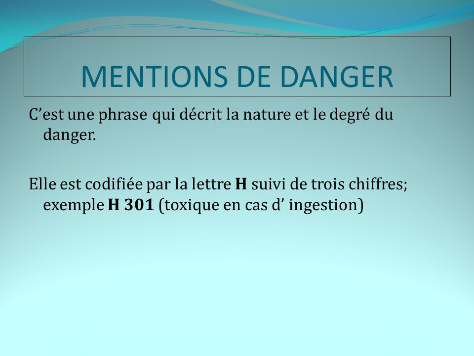 MENTIONS DE DANGER