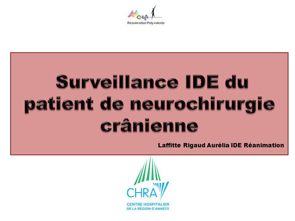 Surveillance IDE du patient de neurochirurgie crânienne