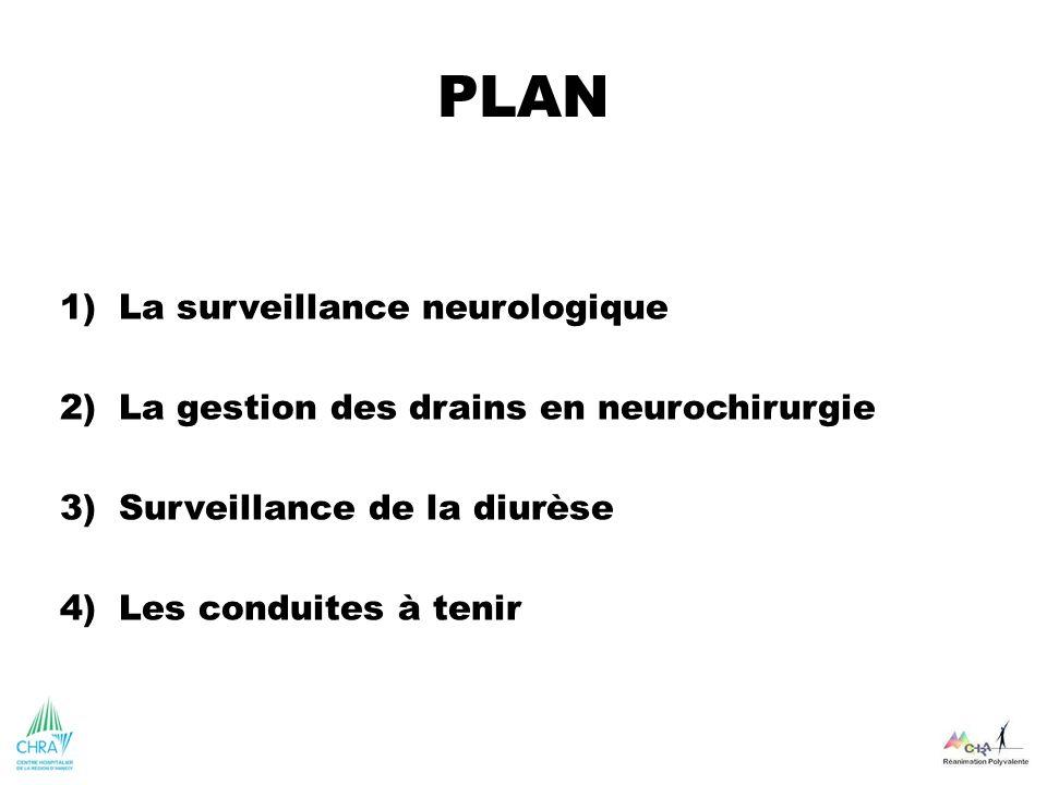 PLAN La surveillance neurologique