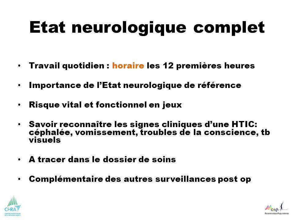 Etat neurologique complet