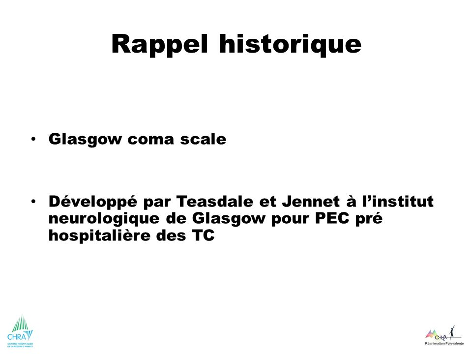 Rappel historique Glasgow coma scale