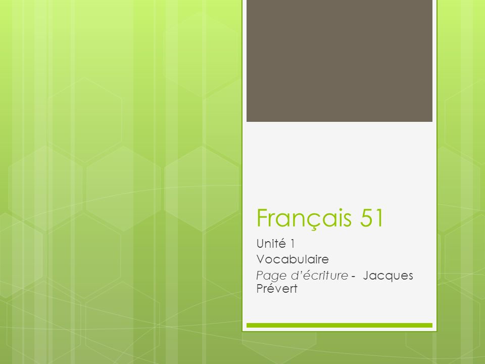 Unité 1 Vocabulaire Page d'écriture - Jacques Prévert