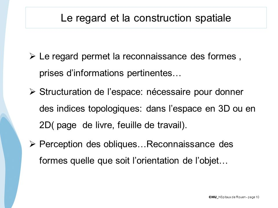 Le regard et la construction spatiale