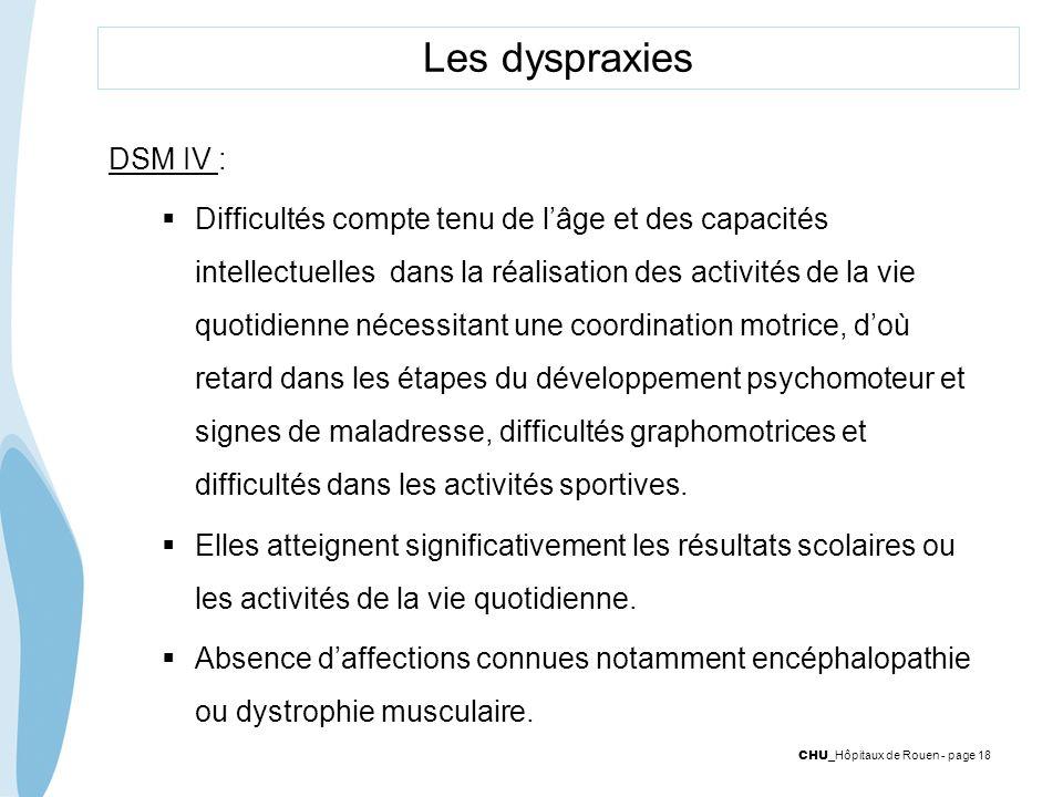 Les dyspraxies DSM IV :