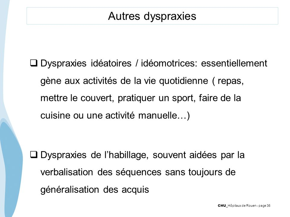 Autres dyspraxies