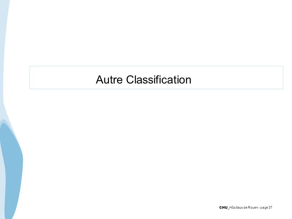 Autre Classification