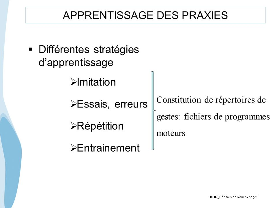 APPRENTISSAGE DES PRAXIES