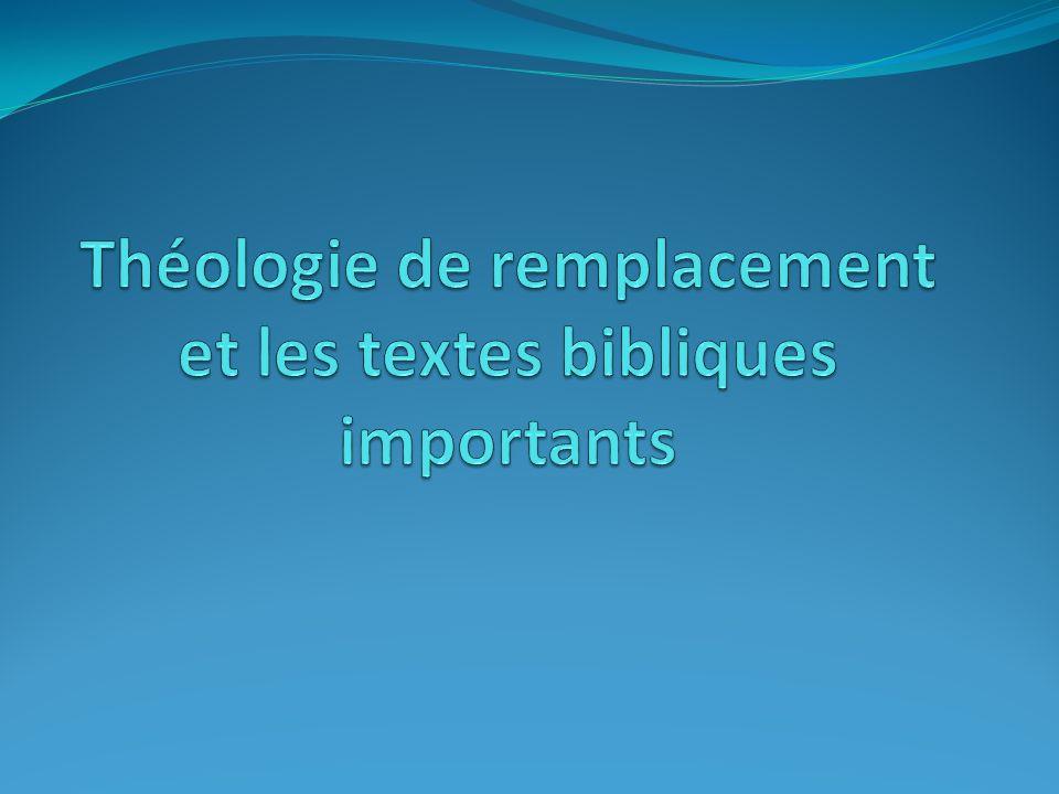 Théologie de remplacement et les textes bibliques importants