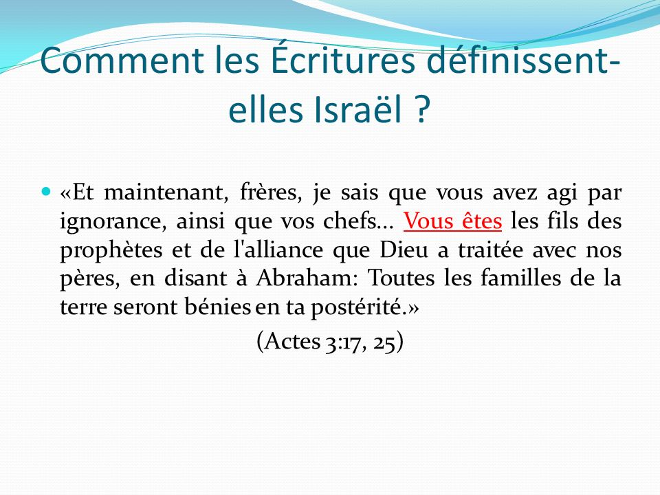 Comment les Écritures définissent-elles Israël