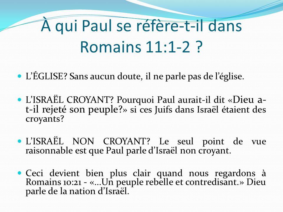 À qui Paul se réfère-t-il dans Romains 11:1-2