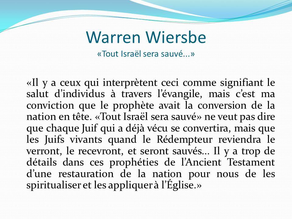 Warren Wiersbe «Tout Israël sera sauvé...»