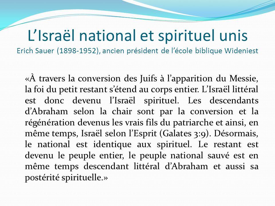 L'Israël national et spirituel unis Erich Sauer (1898-1952), ancien président de l'école biblique Wideniest