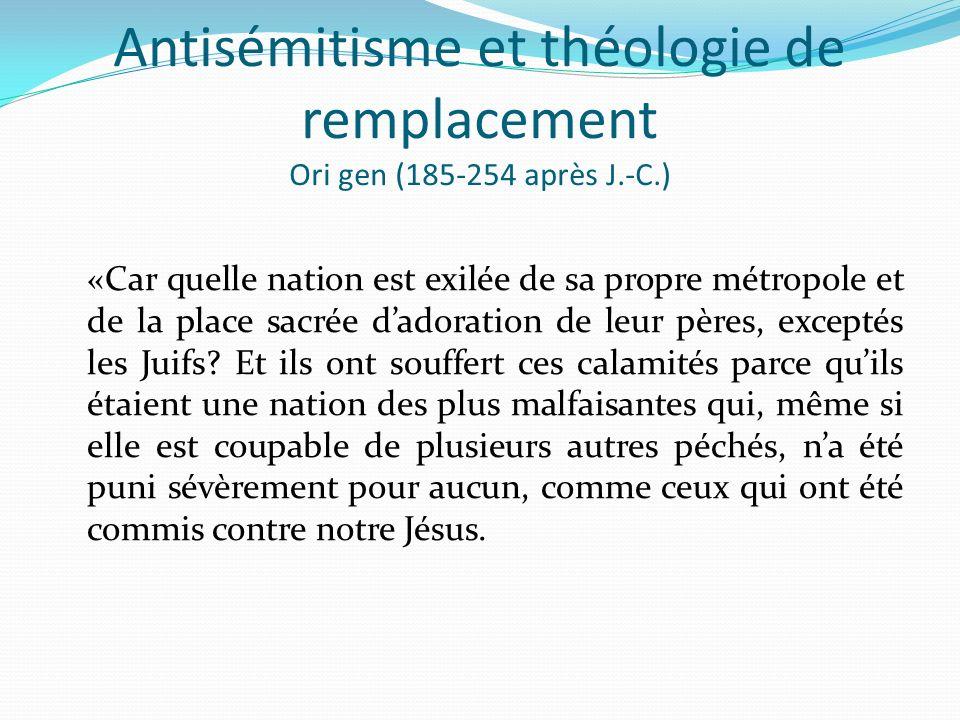 Antisémitisme et théologie de remplacement Ori gen (185-254 après J.-C.)