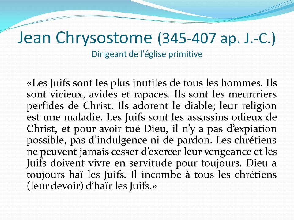 Jean Chrysostome (345-407 ap. J.-C.) Dirigeant de l'église primitive