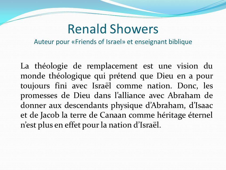 Renald Showers Auteur pour «Friends of Israel» et enseignant biblique