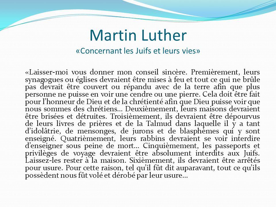 Martin Luther «Concernant les Juifs et leurs vies»