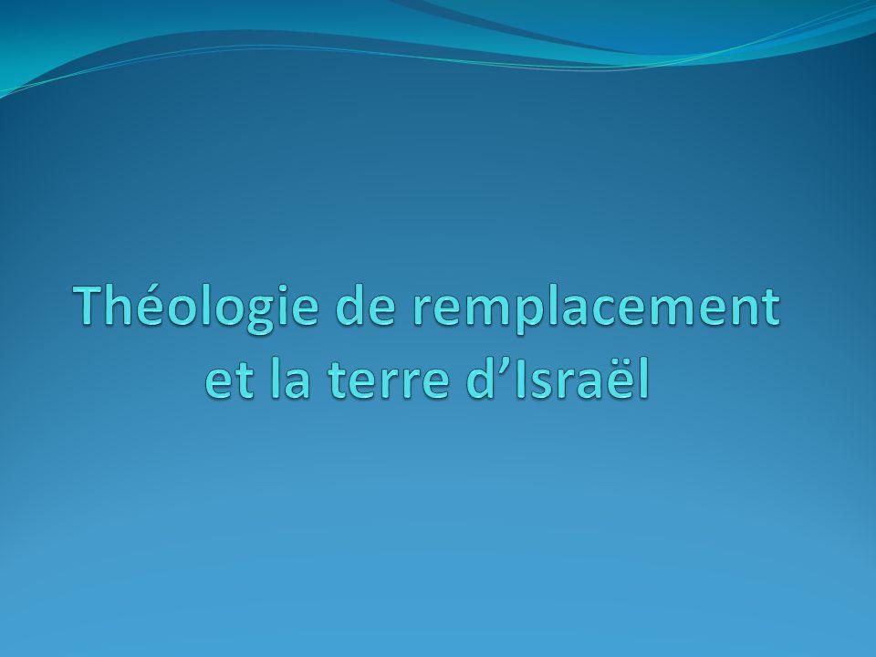 Théologie de remplacement et la terre d'Israël