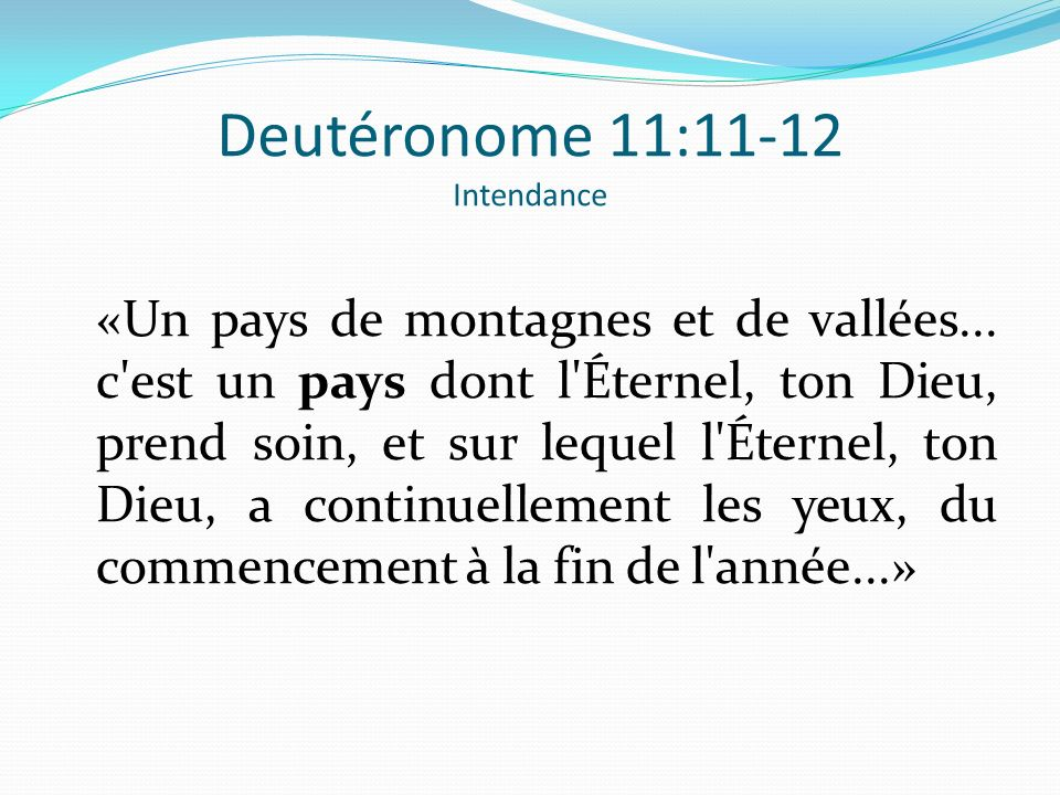 Deutéronome 11:11-12 Intendance