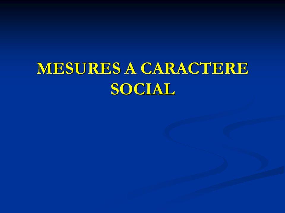 MESURES A CARACTERE SOCIAL