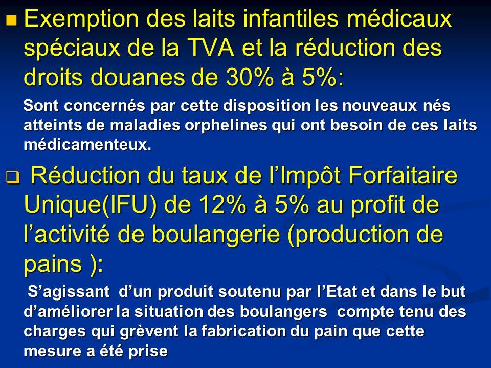 Exemption des laits infantiles médicaux spéciaux de la TVA et la réduction des droits douanes de 30% à 5%: