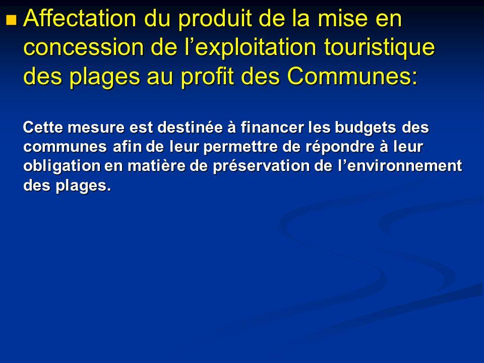 Affectation du produit de la mise en concession de l'exploitation touristique des plages au profit des Communes: