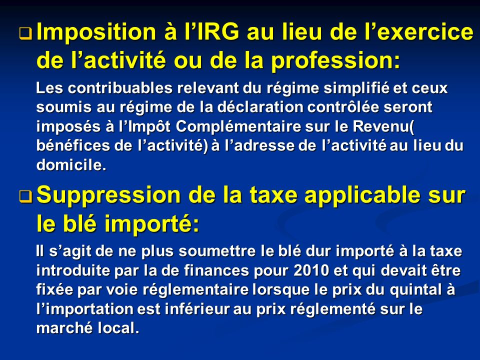 Suppression de la taxe applicable sur le blé importé: