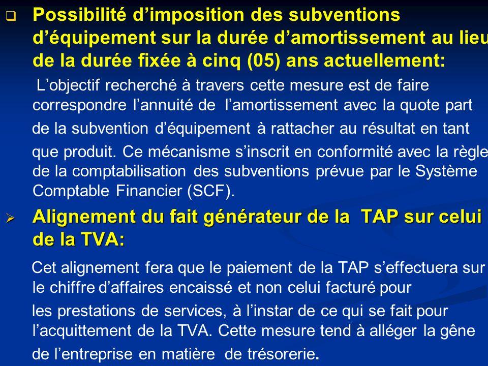 Alignement du fait générateur de la TAP sur celui de la TVA: