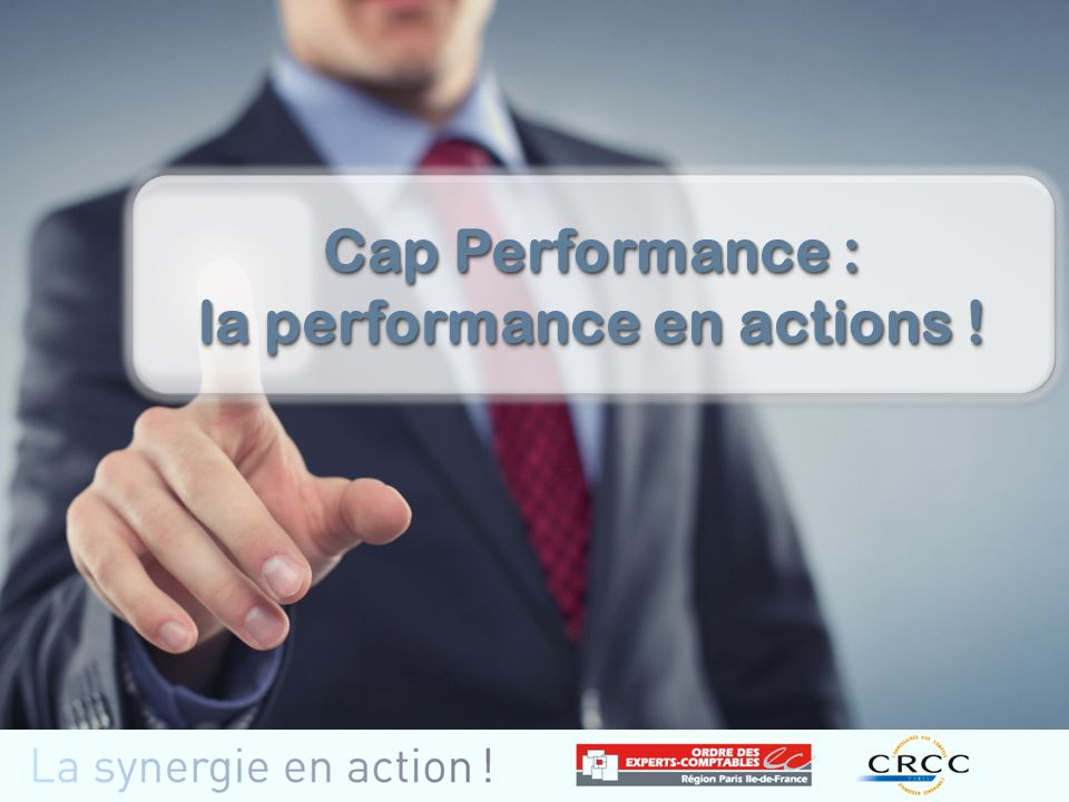 Cap Performance : la performance en actions !