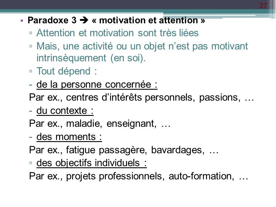 Attention et motivation sont très liées