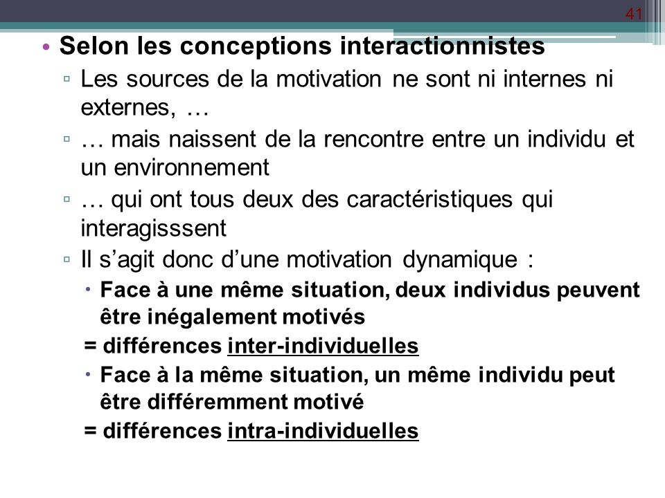 Selon les conceptions interactionnistes