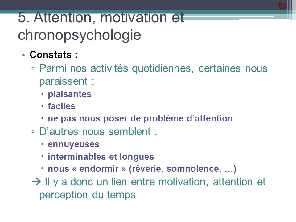 5. Attention, motivation et chronopsychologie