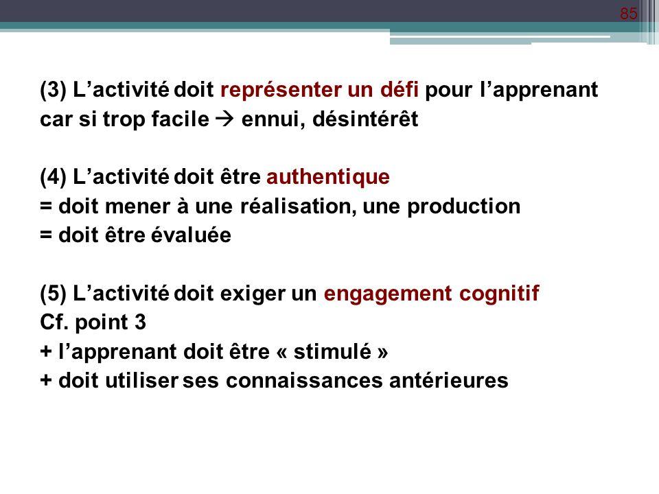(3) L'activité doit représenter un défi pour l'apprenant