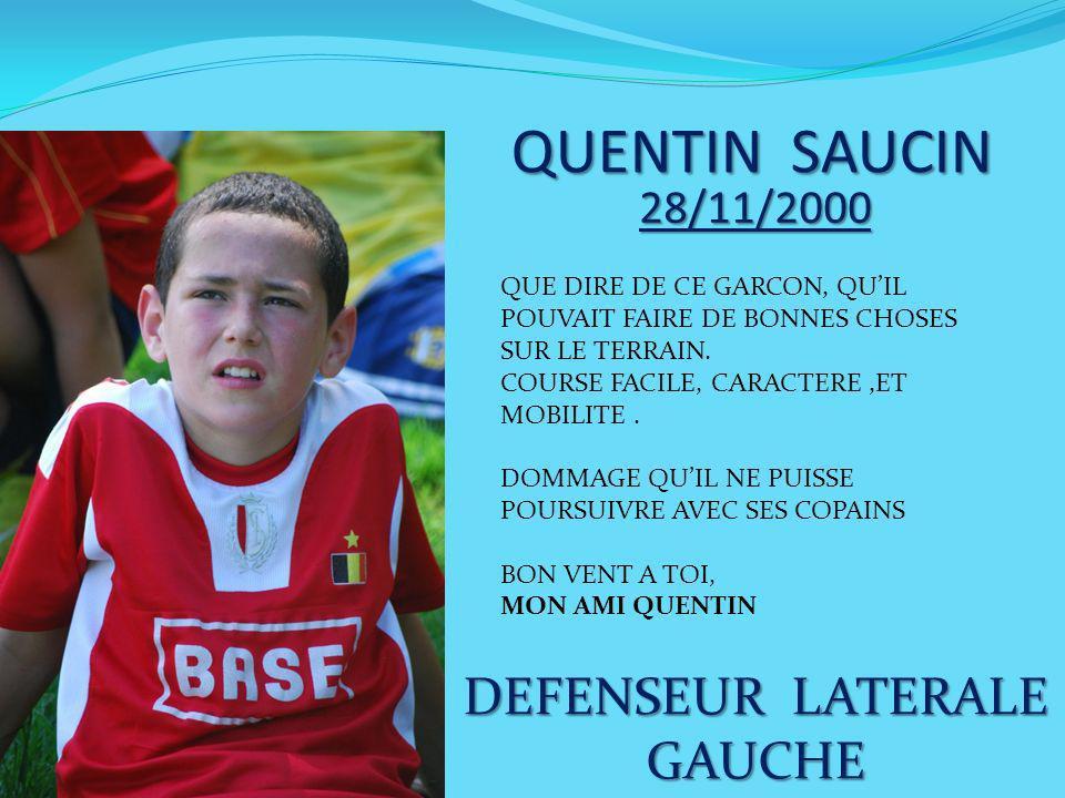 QUENTIN SAUCIN DEFENSEUR LATERALE GAUCHE 28/11/2000