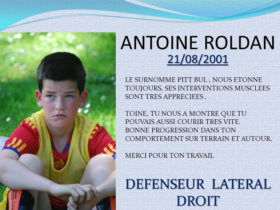 ANTOINE ROLDAN DEFENSEUR LATERAL DROIT 21/08/2001