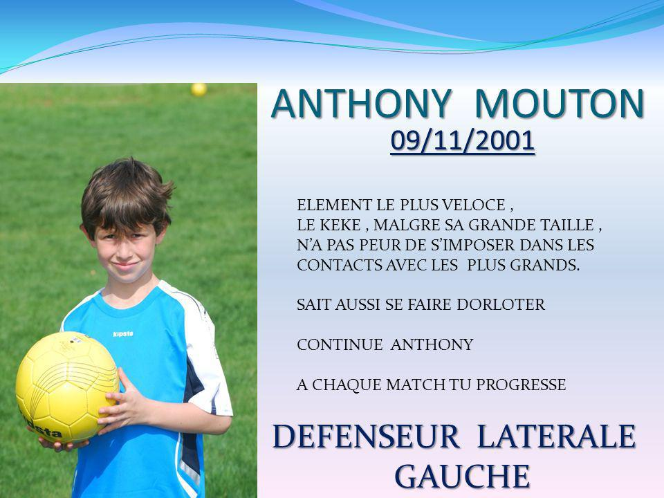 ANTHONY MOUTON DEFENSEUR LATERALE GAUCHE 09/11/2001