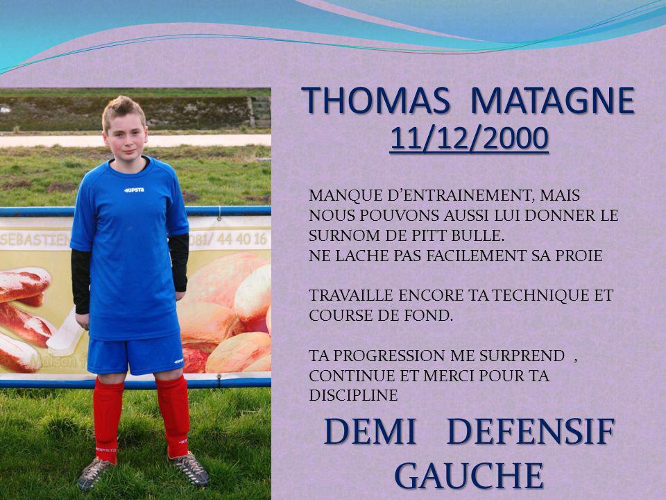 THOMAS MATAGNE DEMI DEFENSIF GAUCHE 11/12/2000