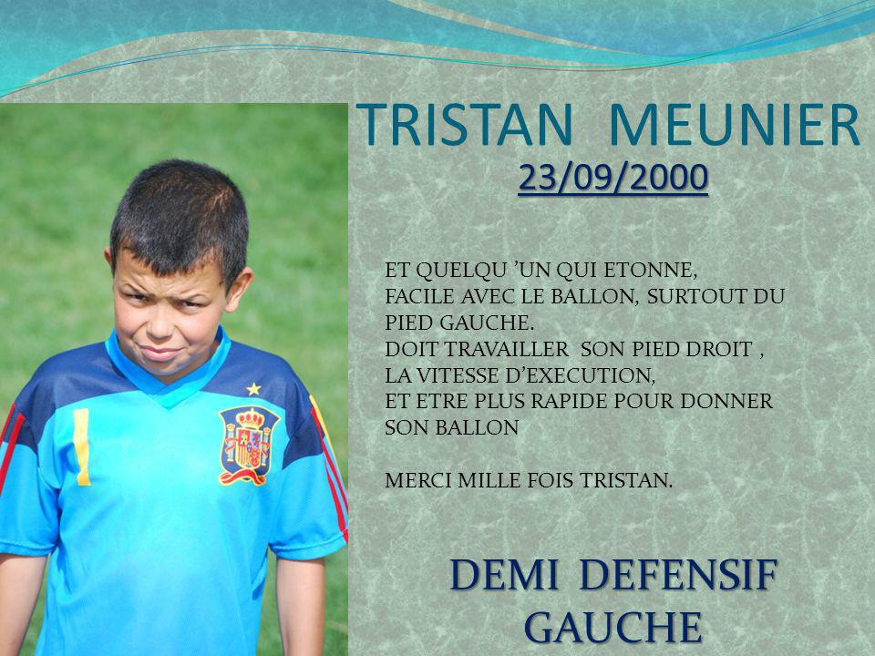 TRISTAN MEUNIER DEMI DEFENSIF GAUCHE 23/09/2000