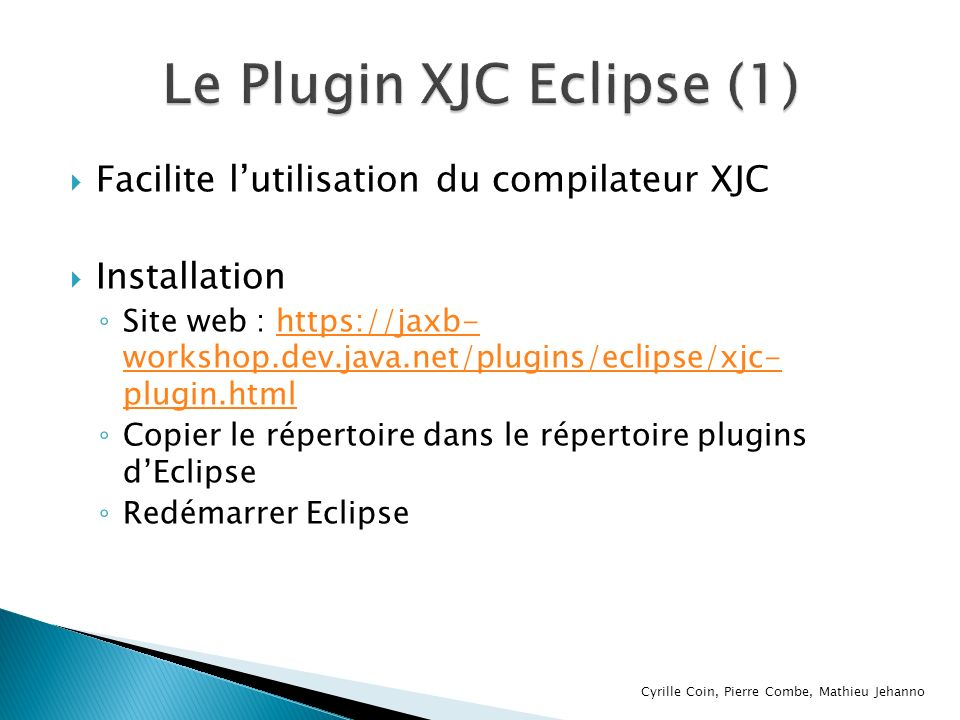 Le Plugin XJC Eclipse (1)