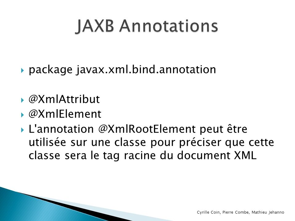 JAXB Annotations package javax.xml.bind.annotation @XmlAttribut